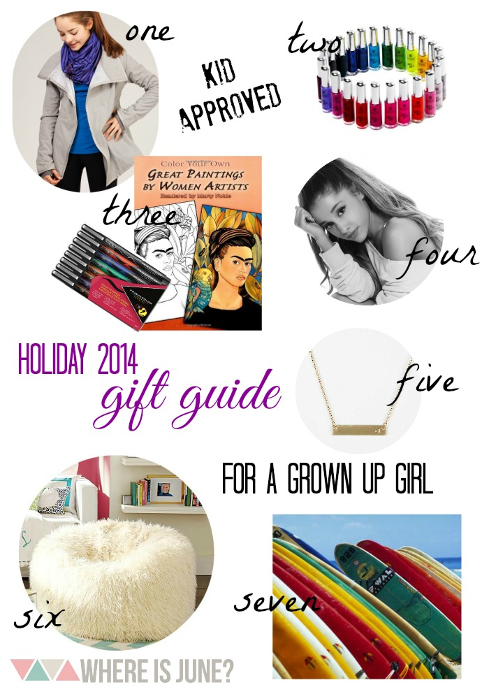 Gift Guide for a Grown Up Girl