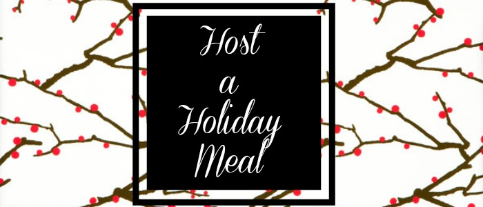 host a holiday meal